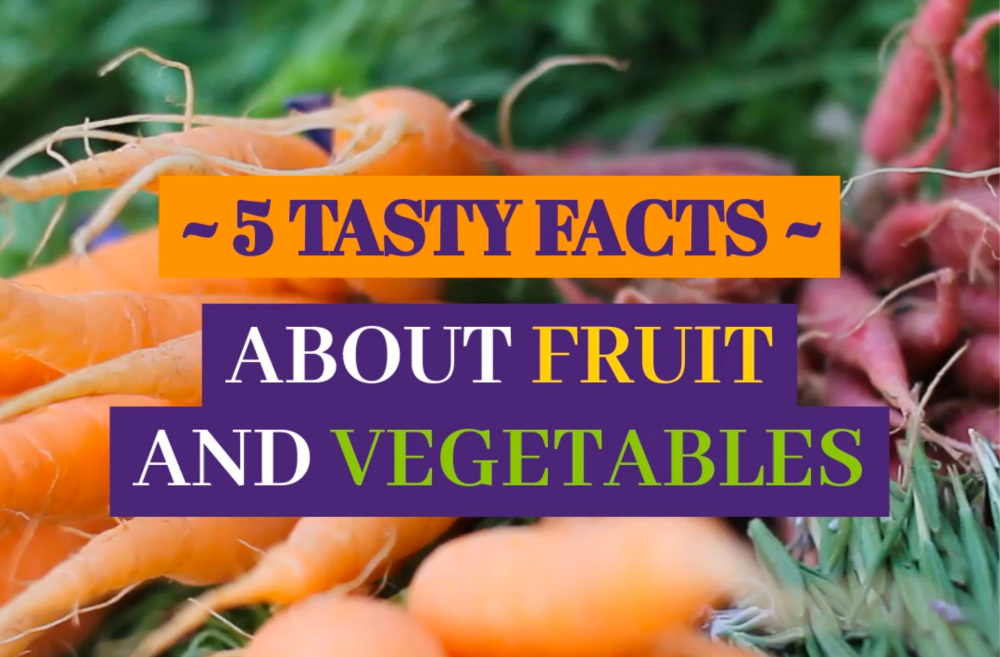 5 facts about fruits & vegetables